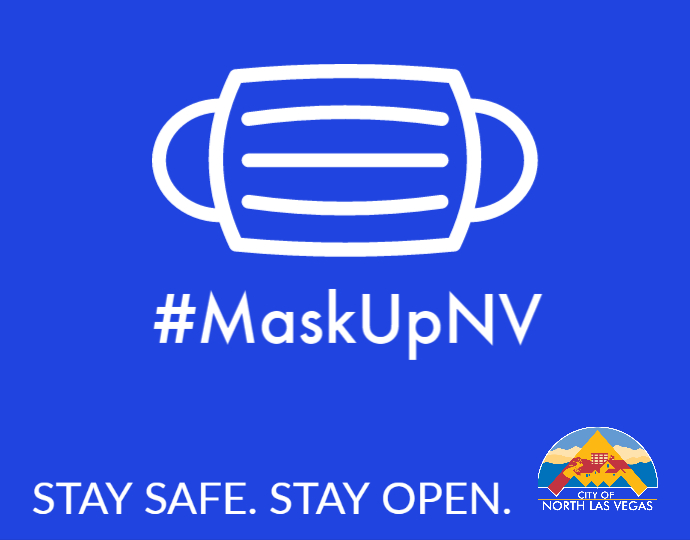 Stay safe. Stay open. Mask up for Nevada!
